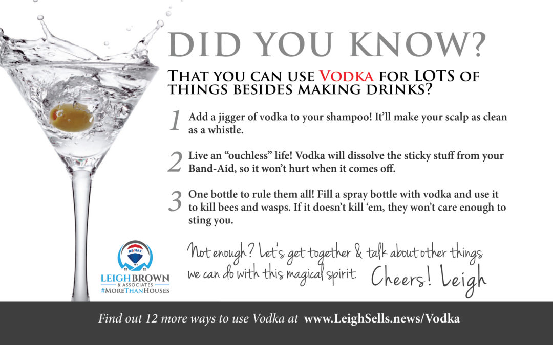 What Can You Do With Vodka Besides Drink It?