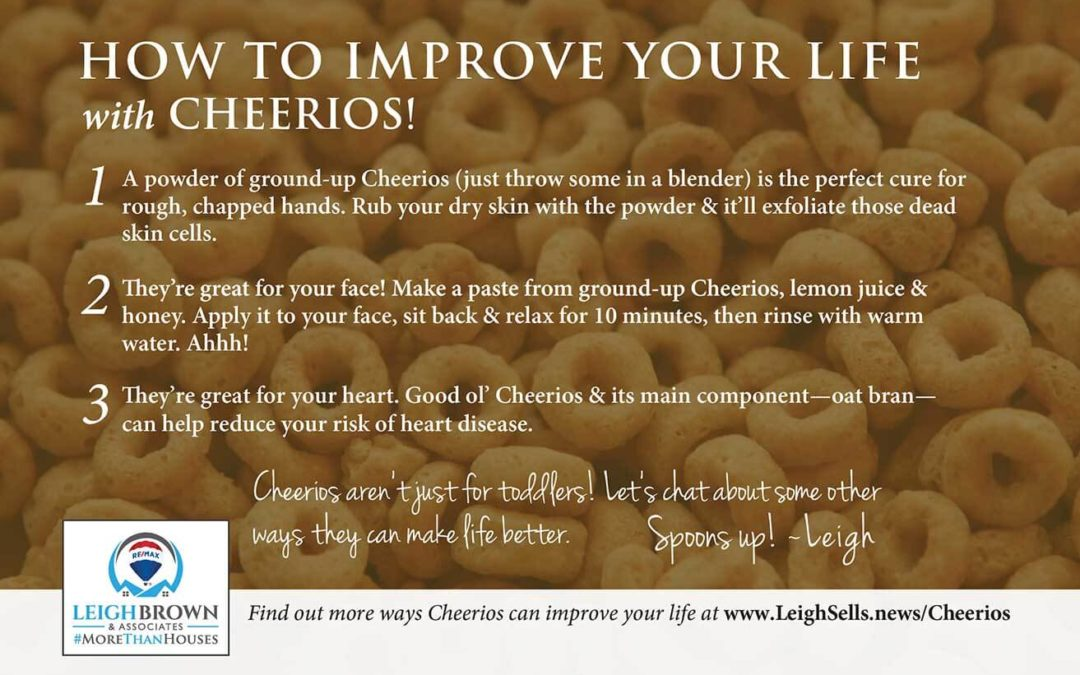 Cheerios Don't Just Belong in Your Cereal Bowl (Or On the Floor of Your Car)!