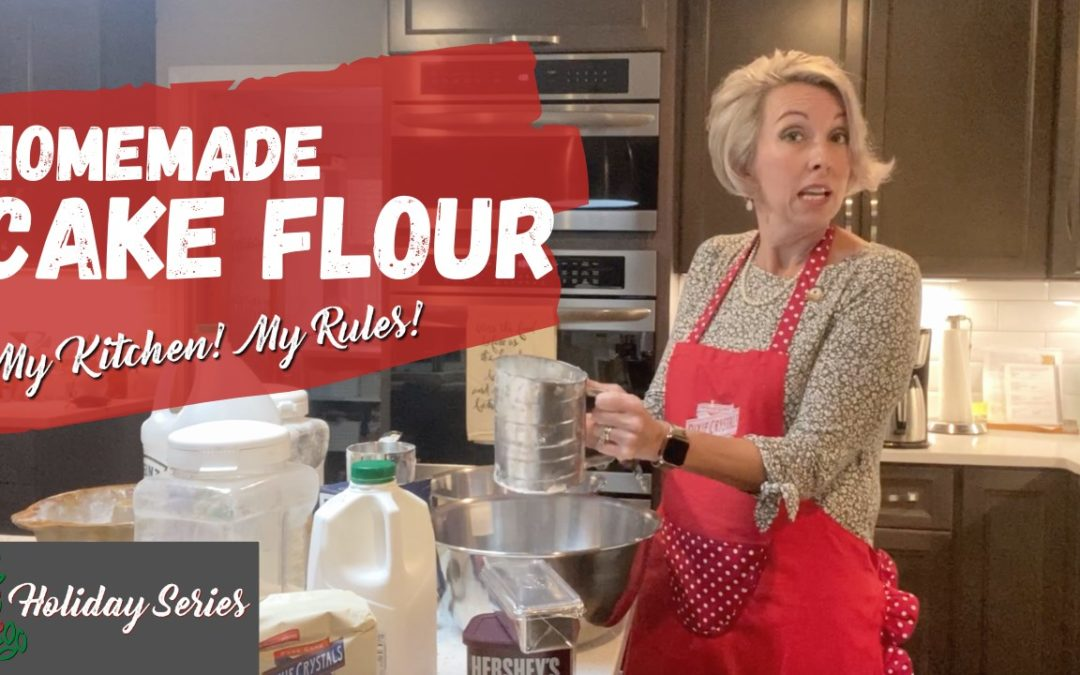 Holiday Special Cake Flour Baking Tip  | My Kitchen! My Rules!