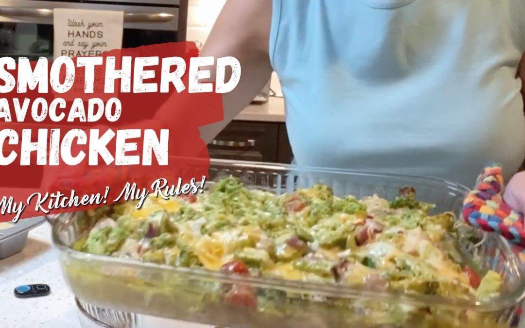 Savory Smothered Avocado Chicken | My Kitchen! My Rules!