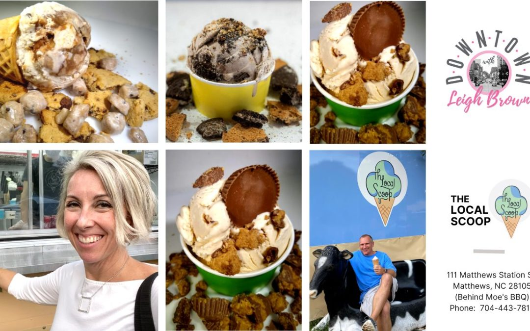 Downtown With Leigh Brown – Enjoy Community and a Sweet Treat at The Local Scoop!