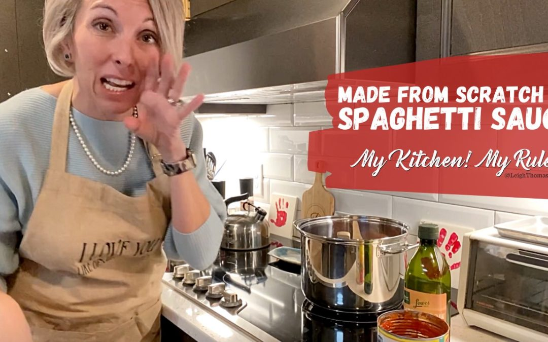 Made From Scratch Spaghetti Sauce |  My Kitchen! My Rules!
