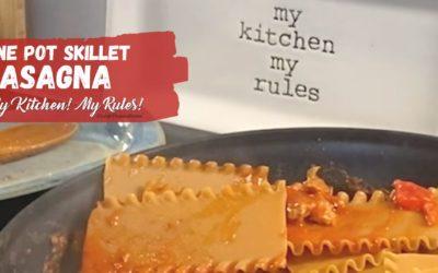One Pot Skillet Lasagna     My Kitchen! My Rules!