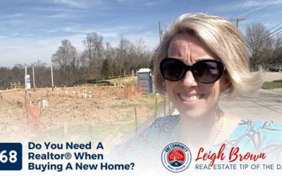 Real Estate Tip of the Day #68- Do You Need A Realtor® When Buying A New Home?