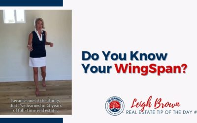 Real Estate Tip of the Day #69 – Do you Know Your WingSpan?